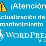¡Atención WordPress 4.9.4! Actualización de mantenimiento